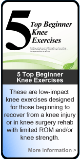 Top 5 Beginner Knee Exercises for Knee Injury and Knee Surgery Recovery