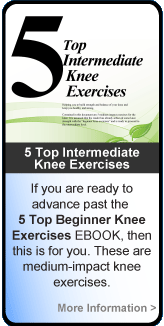Top 5 Intermediate Knee Exercises for Knee Injury and Knee Surgery Recovery